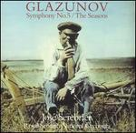 Glazunov: Symphony No. 5; The Seasons