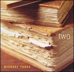 Michael Torke: Two