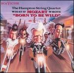 "What If Mozart Wrote ""Born to Be Wild""/ the Hampton String Quartet"
