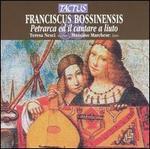 Bossinensis Franciscus-Petrarca E Il Cantare a Liuto
