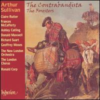 Arthur Sullivan: The Contrabandista; The Foresters - Ashley Catling (tenor); Catherine Hopper (soprano); Claire Rutter (soprano); Donald Maxwell (baritone);...