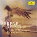 Serene Spirit: Divine Harmonies for Mind & Soul