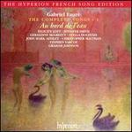 FaurT: Au bord de l'eau - The Complete Songs, Vol. 1