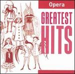 Greatest Hits: Opera