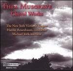 Thea Musgrave: Choral Works