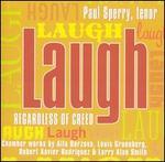 Laugh, Regardless of Creed