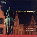 Music for Sir Anthony