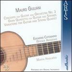 Mauro Giuliani: Guitar Concerto No. 3; Gran Quintetto; Variations for Guitar & String Quartet