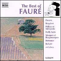The Best of Faur� - Colm Carey (organ); Dong-Suk Kang (violin); Fran�ois-Jo�l Thiollier (piano); Jean Martin (piano); Lisa Beckley (soprano);...