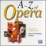 A-Z of Opera (Includes 762 Page Booklet)