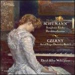 Schumann: Symphonic Etudes, Davidsb�ndlert�nze; Czerny: Art of Finger Dexterity, Book 1
