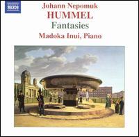 Johann Nepomuk Hummel: Fantasies - Madoka Inui (piano)
