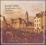 Joseph Eybler: Symphonies 1 & 2; Overture