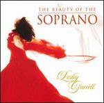 Lesley Garrett: the Beauty of the Soprano