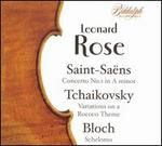 Saint-Sa?ns: Concerto No. 1 in A minor; Tchaikovsky: Variations on a Rococo Theme; Bloch: Schelomo