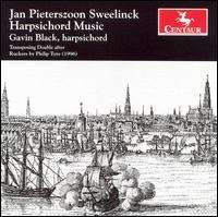 Jan Pieterszoon Sweelinck: Harpsichord Music - Gavin Black (harpsichord)