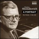 Dmitry Shostakovich: A Portrait