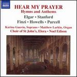 Hear My Prayer: Hymns and Anthems