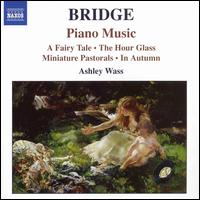 Bridge: Piano Music 1 - Ashley Wass (piano)