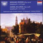 Bernard Zweer: Symphony Nr. 1 in D major; Dani�l de Lange: Symphony Nr. 1 in C minor