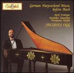 German Harpsichord Music Before Bach