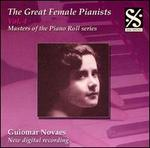 The Great Female Pianists, Vol. 4: Guiomar Novaes