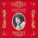 Prima Voce: Lucrezia Bori in Opera & Song
