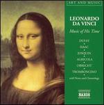 Leonardo Da Vinci: Music of His Time