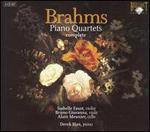 Brahms: Piano Quartets Complete
