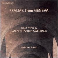 Psalms from Geneva - Masaaki Suzuki (organ)
