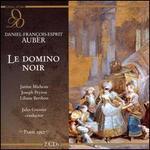 Daniel-Fran�ois-Esprit Auber: Le Domino Noir
