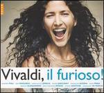 Vivaldi, Il Furioso!