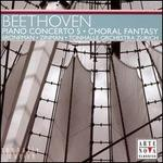 Beethoven: Piano Concerto No. 5; Choral Fantasy