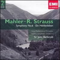 Mahler: Symphony No. 6; Richard Strauss: Ein Heldenleben - John Barbirolli (conductor)