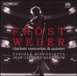 Weber: Clarinet Concertos & Quintet