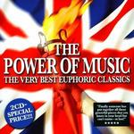 The Power of Music: The Very Best Euphoric Classics