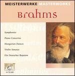 Masterworks: Brahms