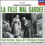 H?rold-Lanchbery: La Fille Mal Gard?e [Excerpts]