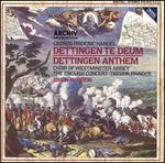 Handel: Dettingen Te Deum; Dettingen Anthem