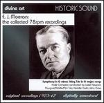 E.J. Moeran: The Collected 78 rpm Recordings - Symphony  in G minor, String Trio, Songs