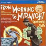 David Sawer From Morning to Midnight