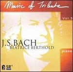 Music of Tribute, Vol. 5: J. S. Bach