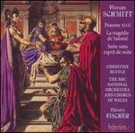 Florent Schmitt: Psaume XLVII: La tragTdie de SalomT; Suite sans esprit de suite