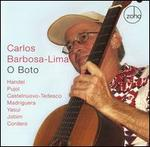 O Boto - Carlos Barbosa-Lima (guitar); Sofia Soloists Chamber Ensemble; Plamen Djurov (conductor)