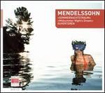 Mendelssohn: Sommernachtstraum; Ouvertnren