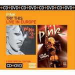 Try This/Pink: Live in Europe [CD/DVD]