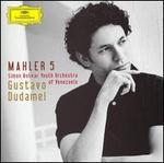 Mahler: Symphony No. 5 - Sim=n Bolfvar Youth Orchestra of Venezuela; Gustavo Dudamel (conductor)