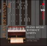 Piano Music without Limits: Original Compositions of the 1920s