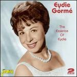 The Essence of Eydie Gorm�