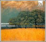 Brahms: Piano Concerto No. 1; Haydn Variations